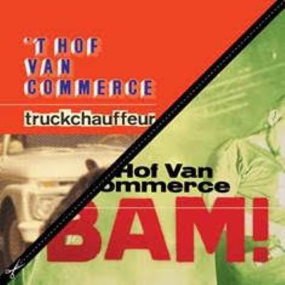"'t Hof Van Commerce - Bam! / Truckchauffeur (7"")"