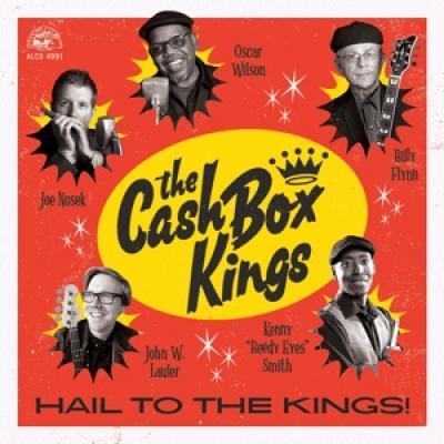 Cash Box Kings - Hail To The Kings LP