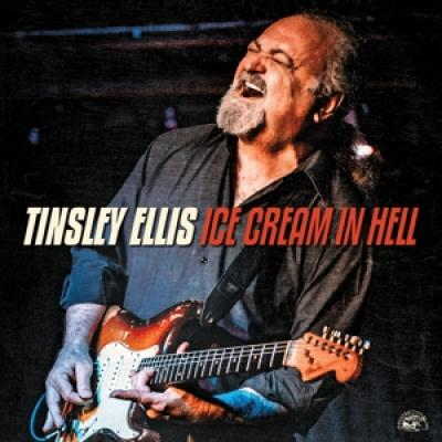 Ellis, Tinsley - Ice Cream In Hell