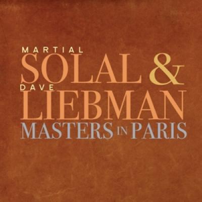 Solal, Martial & Dave Liebman - Masters In Paris