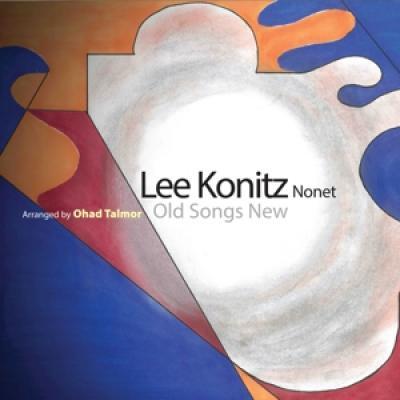 Konitz, Lee -Nonet- - Old Songs New