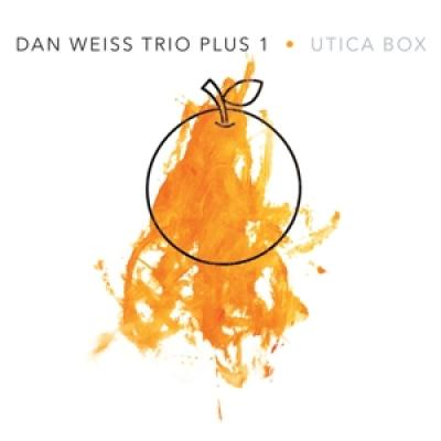 Weiss, Dan =Trio= - Utica Box