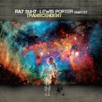 Suhy, Ray & Lewis Porter -Quartet- - Transcendent