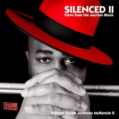 Mckenzie, Donald Sturge Anthony Ii - Silenced Ii - Views From The Auction Block (LP)