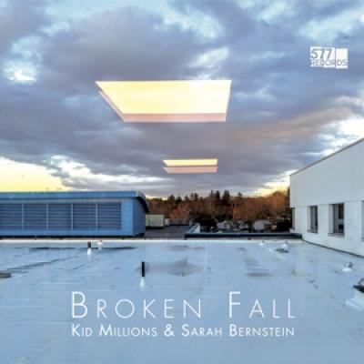 Kid Millions & Sarah Bernstein - Broken Fall (LP)