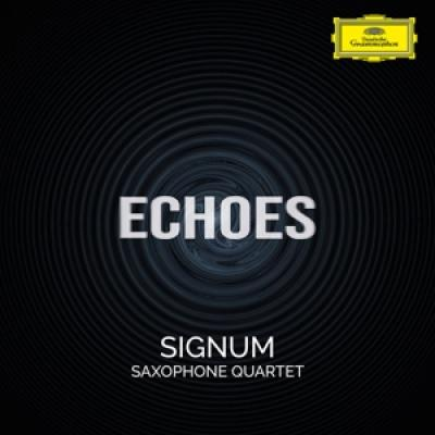 Signum Saxophone Quartet - Echoes