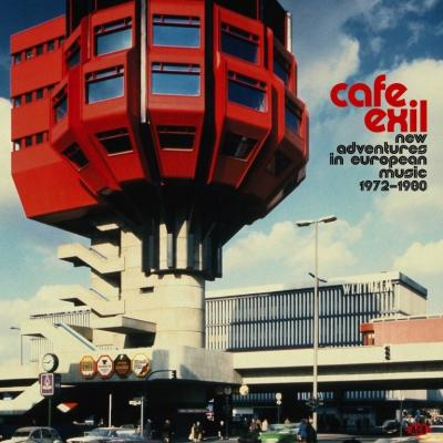 V/A - Cafe Exil - New Adventures In European Music 1972-1980 (2LP)