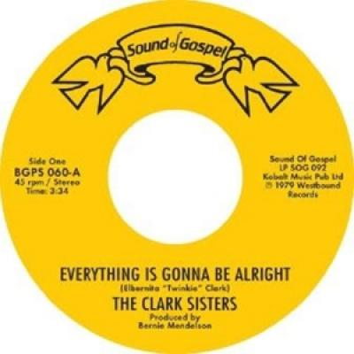 Clark Sisters - 7-Everything Is Gonna Be Alright 7INCH
