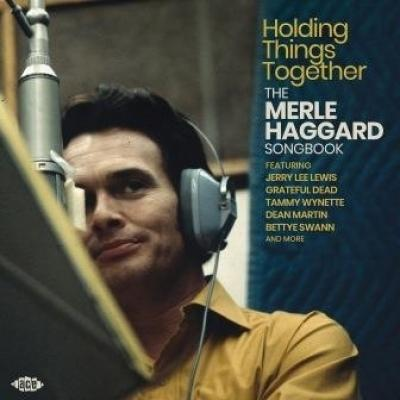 Haggard, Merle - Holding Things Together