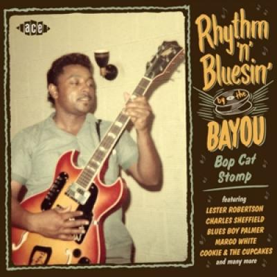 V/a - Rhythm 'n' Bluesin' By The Bayou Bop Cat Stomp