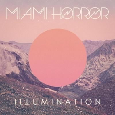 Miami Horror - Illumination (LP)