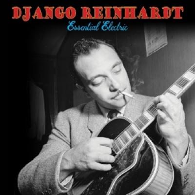 Reinhardt, Django - Essential Electric