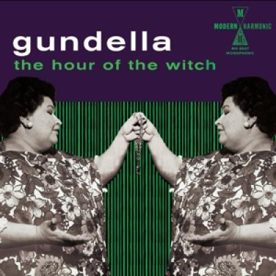 Gundella - Hour Of The Witch (LP)