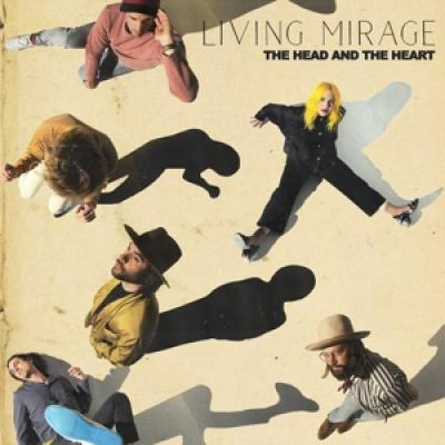 Head And The Heart - Living Mirage CD