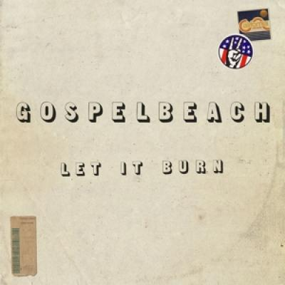 Gospelbeach - Let It Burn (LP)