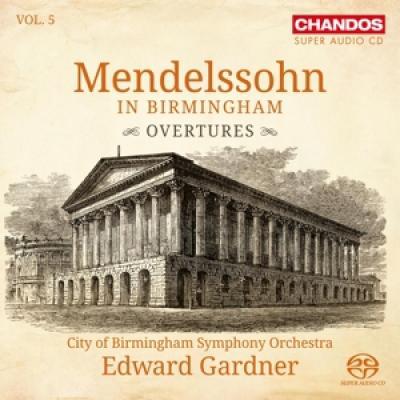 City Of Birmingham Symphony Orchest - Mendelssohn In Birmingham Vol. 5 (SACD)