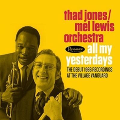 Thad Jones & Mel Lewis - All My Yesterdays (2CD)