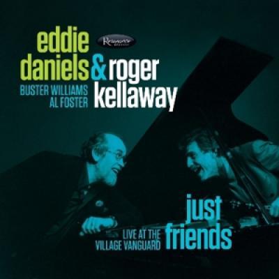 Eddie Daniels & Roger Kellaway - Just Friends