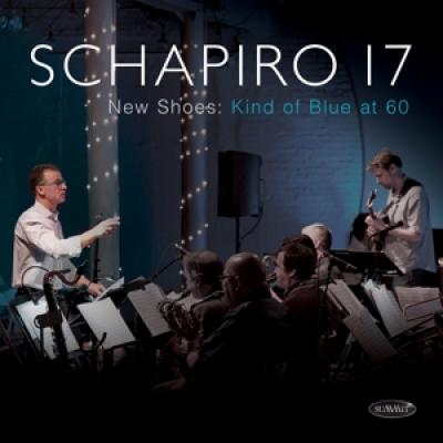 Schapiro 17 - New Shoes (Kind Of Blue At 60) (2CD)