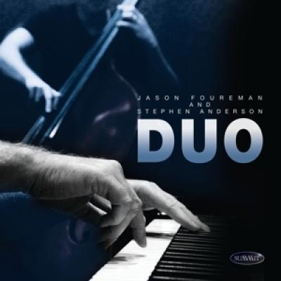 Foureman, Jason & Stephen Anderson - Duo