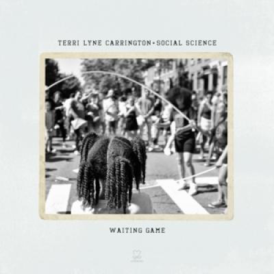 Terri Lyne Carrington & Social Scie - Waiting Game (2LP)