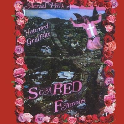 Ariel Pink - Scared Famous/Ff>> (2LP)