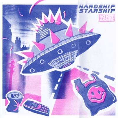 No Hot Ashes - Hardship Starship