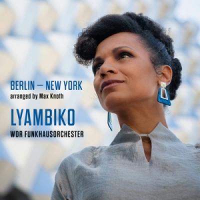 Lyambiko - Berlin - New York