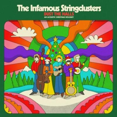 The Infamous Stringdusters - Dust The Halls An Acoustic Christma
