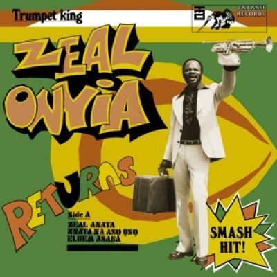 Onyia, Zeal - Trumpet King Zeal Onyia Returns