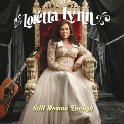 Lynn, Loretta - Still Woman Enough