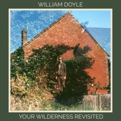 Doyle, William - Your Wilderness Revisited (LP)