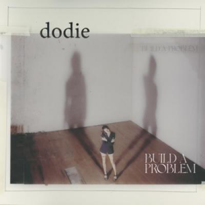 Dodie - Build A Problem (LP)