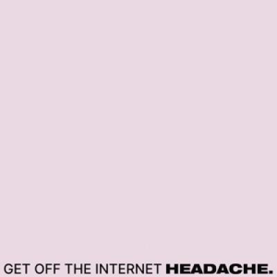 Headache - Get Off The Internet / Food For Thwart (LP)