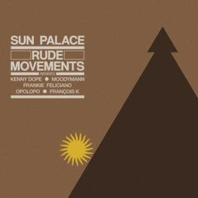 Sunpalace - Rude Movements - The Remixes (2LP)