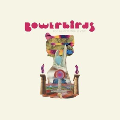 Bowerbirds - Becalmyounglovers (Teal) (LP)