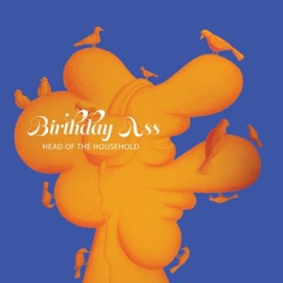 Birthday Ass - Head Of The Household (LP)