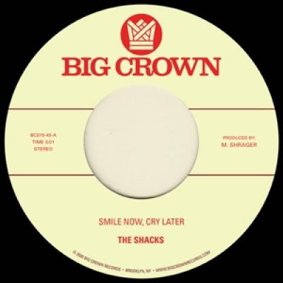 Shacks & Brainstory - Smile Now, Cry Later (7INCH)