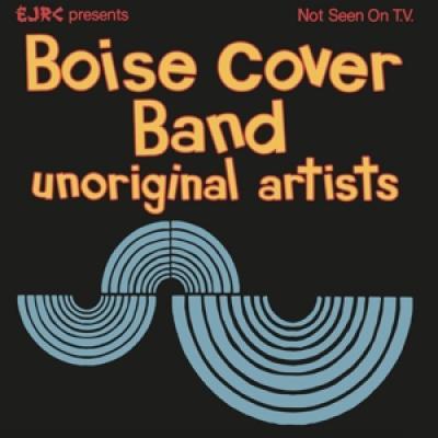Boise Cover Band - Unoriginal Artists (Electric Blue Vinyl) (LP)