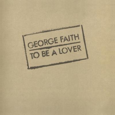 Faith, George - To Be A Lover (LP)
