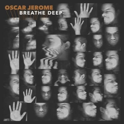 Jerome, Oscar - Breathe Deep (LP)