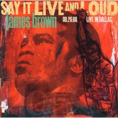 Brown, James - Say It Live And Loud: Live In Dallas 2LP