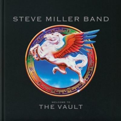 Miller, Steve -Band- - Welcome To The Vault (3CD+DVD)