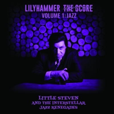 Little Steven /The Interstellar Jazz Renegades - Lilyhammer The Score Vol.1: Jazz (LP)