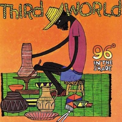 Third World - 96 Degrees In The Shade (Island 60Th Anniversary Edition) (LP)