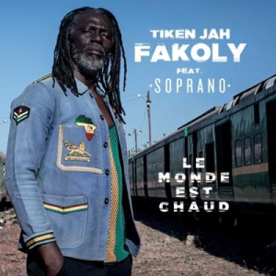 Fakoly, Tiken Jah - Le Monde Est Chaud LP