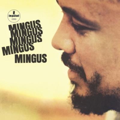 Mingus, Charles - Mingus Mingus Mingus Mingus Mingus (LP)