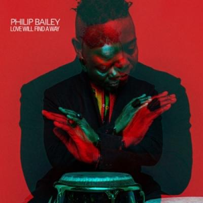 Bailey, Philip - Love Will Find A Way (2LP)