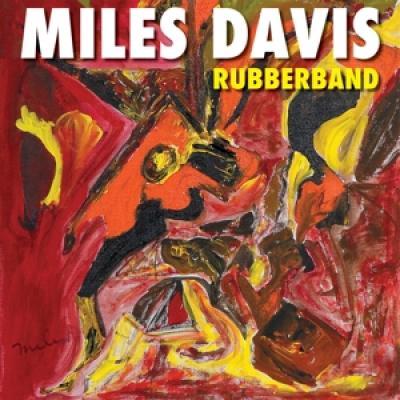 Davis, Miles - Rubberband (The Legend'S Lost Album) (2LP)