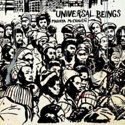 Mccraven, Makaya - Universal Beings 2LP